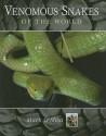 Venomous Snakes of the World price comparison at Flipkart, Amazon, Crossword, Uread, Bookadda, Landmark, Homeshop18