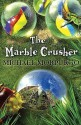 The Marble Crusher price comparison at Flipkart, Amazon, Crossword, Uread, Bookadda, Landmark, Homeshop18