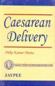 Caesarean Delivery (Fogsi) 1st/e Edition price comparison at Flipkart, Amazon, Crossword, Uread, Bookadda, Landmark, Homeshop18