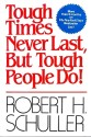 Tough Times Never Last, But Tough People Do! Orient Paperbacks Edition price comparison at Flipkart, Amazon, Crossword, Uread, Bookadda, Landmark, Homeshop18