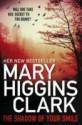 The Shadow of Your Smile. Mary Higgins Clark price comparison at Flipkart, Amazon, Crossword, Uread, Bookadda, Landmark, Homeshop18