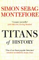 The Titans Of History price comparison at Flipkart, Amazon, Crossword, Uread, Bookadda, Landmark, Homeshop18