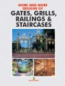 More and More Designs of Gates, Grills price comparison at Flipkart, Amazon, Crossword, Uread, Bookadda, Landmark, Homeshop18