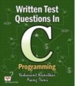 Written Test Question In C Programming price comparison at Flipkart, Amazon, Crossword, Uread, Bookadda, Landmark, Homeshop18