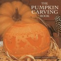 The Pumpkin Carving Book: 20 Step-By-Step Projects for Inspirational Hand-Carved Displays price comparison at Flipkart, Amazon, Crossword, Uread, Bookadda, Landmark, Homeshop18