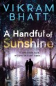 A Handful of Sunshine : If Love comes back, will you let it go? Again... price comparison at Flipkart, Amazon, Crossword, Uread, Bookadda, Landmark, Homeshop18