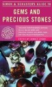 Simon & Schuster's Guide to Gems and Precious Stones price comparison at Flipkart, Amazon, Crossword, Uread, Bookadda, Landmark, Homeshop18
