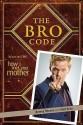The Bro Code price comparison at Flipkart, Amazon, Crossword, Uread, Bookadda, Landmark, Homeshop18