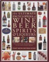 The Ultimate Encyclopedia Of Wine Beer Spirits & Liqueurs price comparison at Flipkart, Amazon, Crossword, Uread, Bookadda, Landmark, Homeshop18