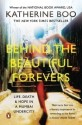Behind the Beautiful Forevers: Life, Death and Hope in a Mumbai Undercity price comparison at Flipkart, Amazon, Crossword, Uread, Bookadda, Landmark, Homeshop18