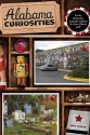 Alabama Curiosities, 2nd: Quirky Characters, Roadside Oddities & Other Offbeat Stuff price comparison at Flipkart, Amazon, Crossword, Uread, Bookadda, Landmark, Homeshop18