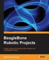 Beaglebone Robotic Projects price comparison at Flipkart, Amazon, Crossword, Uread, Bookadda, Landmark, Homeshop18