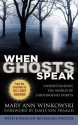 When Ghosts Speak: Understanding the World of Earthbound Spirits price comparison at Flipkart, Amazon, Crossword, Uread, Bookadda, Landmark, Homeshop18