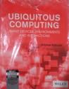 Ubiquitous Computing: Smart Devices, Environments And Interactions 1st Edition price comparison at Flipkart, Amazon, Crossword, Uread, Bookadda, Landmark, Homeshop18