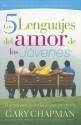 Los 5 Lenguajes del Amor de los Jovenes: El Secreto Para Amar A los Jovenes Con Eficacia (Spanish) price comparison at Flipkart, Amazon, Crossword, Uread, Bookadda, Landmark, Homeshop18