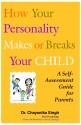 How Your Personality Makes or Breaks Your Child : A Self-Assessment Guide for Parents price comparison at Flipkart, Amazon, Crossword, Uread, Bookadda, Landmark, Homeshop18