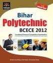Bihar Polytechnic BCECE 2012 Gude with Solved Paper price comparison at Flipkart, Amazon, Crossword, Uread, Bookadda, Landmark, Homeshop18