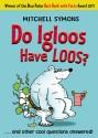 Do Igloos Have Loos? price comparison at Flipkart, Amazon, Crossword, Uread, Bookadda, Landmark, Homeshop18