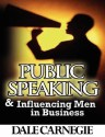 Public Speaking & Influencing Men in Business price comparison at Flipkart, Amazon, Crossword, Uread, Bookadda, Landmark, Homeshop18