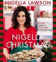 Nigella Christmas: Food, Family, Friends, Festivities price comparison at Flipkart, Amazon, Crossword, Uread, Bookadda, Landmark, Homeshop18
