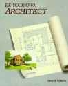 Be Your Own Architect price comparison at Flipkart, Amazon, Crossword, Uread, Bookadda, Landmark, Homeshop18