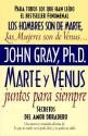 Marte y Venus Juntos Para Siempre: Secretos del Amor Duradero (Spanish) price comparison at Flipkart, Amazon, Crossword, Uread, Bookadda, Landmark, Homeshop18