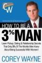 How to Be a 3% Man, Winning the Heart of the Woman of Your Dreams price comparison at Flipkart, Amazon, Crossword, Uread, Bookadda, Landmark, Homeshop18