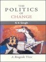 The Politics Of Change price comparison at Flipkart, Amazon, Crossword, Uread, Bookadda, Landmark, Homeshop18