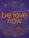 Be Love Now : The Path of the Heart price comparison at Flipkart, Amazon, Crossword, Uread, Bookadda, Landmark, Homeshop18
