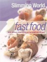 Slimming World Fast Food: Quick, Delicious Recipes to Help You Lose Weight and Feel Great price comparison at Flipkart, Amazon, Crossword, Uread, Bookadda, Landmark, Homeshop18