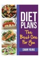 Diet Plans: The Best One for You (English) price comparison at Flipkart, Amazon, Crossword, Uread, Bookadda, Landmark, Homeshop18