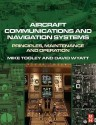 Aircraft Communications And Navigation Systems: Principles, Maintenance And Operation For Aircraft Engineers And Technicians price comparison at Flipkart, Amazon, Crossword, Uread, Bookadda, Landmark, Homeshop18