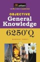 Objective General Knowledge 6250+Q 2013 Edition price comparison at Flipkart, Amazon, Crossword, Uread, Bookadda, Landmark, Homeshop18