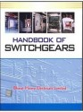Handbook of Switchgears 1st Edition price comparison at Flipkart, Amazon, Crossword, Uread, Bookadda, Landmark, Homeshop18