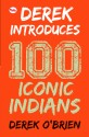 Derek Introduces - 100 Iconic Indians price comparison at Flipkart, Amazon, Crossword, Uread, Bookadda, Landmark, Homeshop18