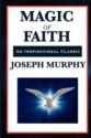 Magic of Faith price comparison at Flipkart, Amazon, Crossword, Uread, Bookadda, Landmark, Homeshop18