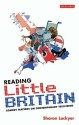 Reading Little Britain: Comedy Matters on Contemporary Television price comparison at Flipkart, Amazon, Crossword, Uread, Bookadda, Landmark, Homeshop18