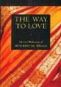 Way to Love: The Last Meditations of Anthony de Mello price comparison at Flipkart, Amazon, Crossword, Uread, Bookadda, Landmark, Homeshop18