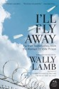 Ill Fly Away: Further Testimonies from the Women of York Prison price comparison at Flipkart, Amazon, Crossword, Uread, Bookadda, Landmark, Homeshop18