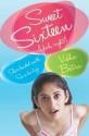 Sweet Sixteen (Yeah, Right!) price comparison at Flipkart, Amazon, Crossword, Uread, Bookadda, Landmark, Homeshop18