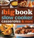 Betty Crocker The Big Book of Slow Cooker, Casseroles & More price comparison at Flipkart, Amazon, Crossword, Uread, Bookadda, Landmark, Homeshop18