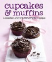 Cupcakes and Muffins – 100 everyday recipes price comparison at Flipkart, Amazon, Crossword, Uread, Bookadda, Landmark, Homeshop18
