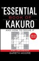 The Essential Book of Kakuro: And How to Solve It price comparison at Flipkart, Amazon, Crossword, Uread, Bookadda, Landmark, Homeshop18