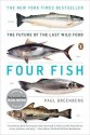 Four Fish: The Future of the Last Wild Food price comparison at Flipkart, Amazon, Crossword, Uread, Bookadda, Landmark, Homeshop18
