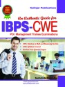 IBPS CWE PO / Management Trainee Examinations - An Authentic Guide price comparison at Flipkart, Amazon, Crossword, Uread, Bookadda, Landmark, Homeshop18