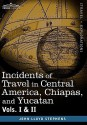 Incidents of Travel in Central America, Chiapas, and Yucatan, Vols. I and II price comparison at Flipkart, Amazon, Crossword, Uread, Bookadda, Landmark, Homeshop18