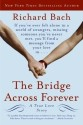 The Bridge Across Forever : A True Love Story price comparison at Flipkart, Amazon, Crossword, Uread, Bookadda, Landmark, Homeshop18