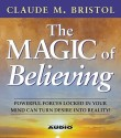 Magic Of Believing, The (Audio Books) 0th Edition price comparison at Flipkart, Amazon, Crossword, Uread, Bookadda, Landmark, Homeshop18