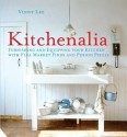Kitchenalia: Furnishing and Equipping Your Kitchen with Flea Market Finds and Period Pieces price comparison at Flipkart, Amazon, Crossword, Uread, Bookadda, Landmark, Homeshop18