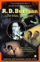 R. D. Burman -The Man, The Music (English) price comparison at Flipkart, Amazon, Crossword, Uread, Bookadda, Landmark, Homeshop18